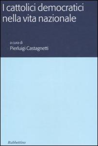 Libro I cattolici democratici nella vita nazionale