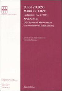 Carteggio (1924-1940). Appendice (394 lettere di Mario Sturzo e otto minute di Luigi Sturzo)