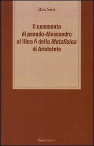 Il commento di pseudo-Alessandro al libro Lambda della «Metafisica» d i Aristotele