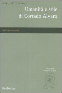 Umanità e stile di Corrado Alvaro