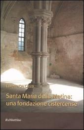Santa Maria della Matina: una fondazione cistercense