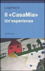 Il «CasaMia». Un'esperienza
