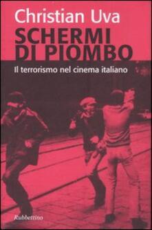 Premioquesti.it Schermi di piombo. Il terrorismo nel cinema italiano Image