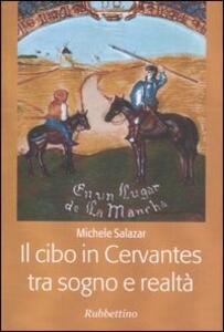 Il cibo in Cervantes tra sogno e realtà