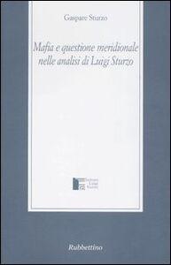 Mafia e questione meridionale nelle analisi di Luigi Sturzo