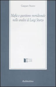 Libro Mafia e questione meridionale nelle analisi di Luigi Sturzo Gaspare Sturzo