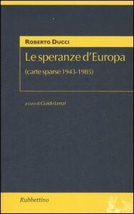 Le speranze d'Europa (carte sparse 1943-1985)
