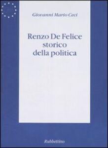 Renzo De Felice storico della politica