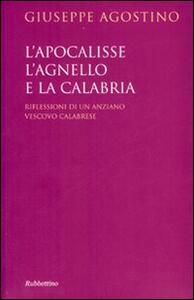 L' Apocalisse, l'agnello e la Calabria. Riflessioni di un anziano vescovo calabrese