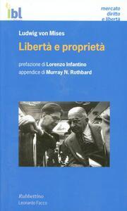 Libertà e proprietà - Ludwig von Mises - copertina