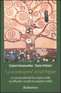 Libro «La società aperta» di Karl Popper Hubert Kiesewetter , Dario Antiseri