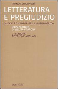 Letteratura e pregiudizio. Diversità e identità nella cultura greca