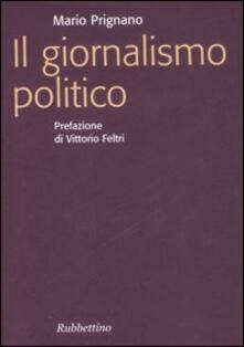 Il giornalismo politico - Mario Prignano - copertina