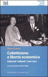 Libro Collettivismo e libertà economica Bruno Leoni