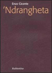 'Ndrangheta - Ciconte Enzo - wuz.it