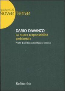 La nuova responsabilità ambientale. Profili di diritto comunitario e interno
