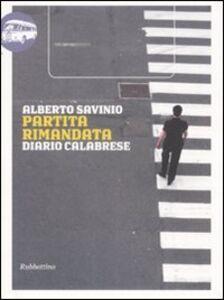 Libro Partita rimandata. Diario calabrese Alberto Savinio