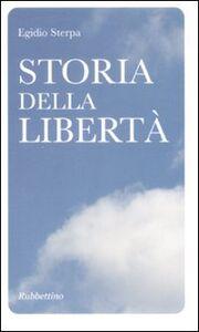 Libro Storia della libertà Egidio Sterpa