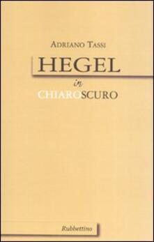 Hegel in chiaroscuro