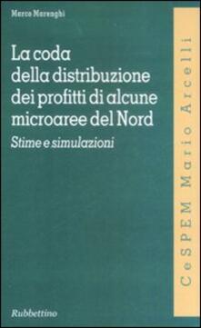 Librisulladiversita.it La coda della distribuzione dei profitti di alcune microaree del Nord. Stime e simulazioni Image