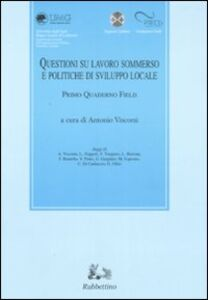 Libro Questioni su lavoro sommerso e politiche di sviluppo sociale. Primo quaderno Field