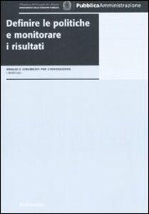 Libro Definire le politiche e monitorare i risultati