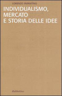 Individualismo, mercato e storia delle idee