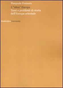 L «altra» Europa. Temi e problemi di storia dellEuropa centrale.pdf