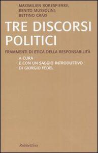 Foto Cover di Tre discorsi politici. Frammenti di etica della responsabilità, Libro di AA.VV edito da Rubbettino