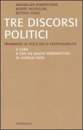 Tre discorsi politici. Frammenti di etica della responsabilità