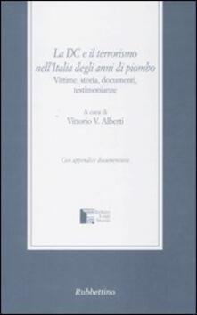 Voluntariadobaleares2014.es La DC e il terrorismo nell'Italia degli anni di piombo. Vittime, storia, documenti, testimonianze Image