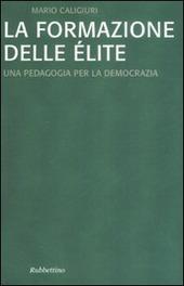 La formazione dell'élite. Una pedagogia per la democrazia