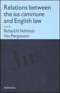 Libro Relations between the ius commune and english law