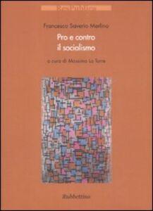 Foto Cover di Pro e contro il socialismo, Libro di Francesco S. Merlino, edito da Rubbettino