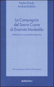 La compagnia del Sacro Cuore di Evaristo Madeddu. Profilo storico e prospettive educative