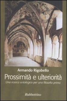 Prossimità e ulteriorità. Una ricerca ontologica per una filosofia prima.pdf