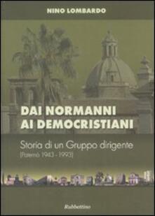 Festivalpatudocanario.es Dai normanni ai democristiani. Storia di un gruppo dirigente (Paternò 1943-1993) Image