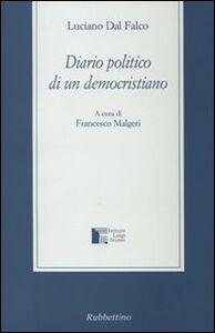 Libro Diario politico di un democristiano Luciano Dal Falco