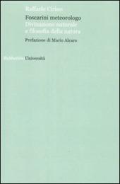 Foscarini meteorologo. Divinazione naturale e filosofia della natura