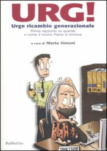 Daddyswing.es Urg! Urge ricambio generazionale. Primo rapporto su quanto e come il nostro Paese si rinnova Image