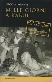 Mille giorni a Kabul - Nicola Minasi - copertina
