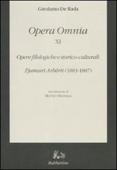 Opera omnia. Vol. 11: Opere filologiche e storico-culturali. Fjamuri Arbërit (1883-1887).