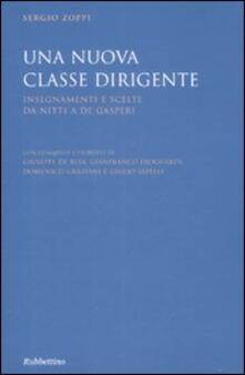 Una nuova classe dirigente. Insegnamenti e scelte da Nitti a De Gasperi.pdf