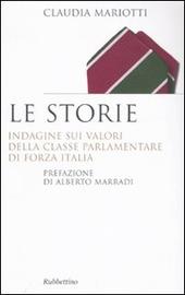 Le storie. Indagini sui valori della classe parlamentare di Forza Italia