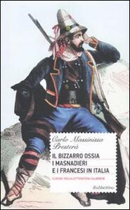 Il bizzarro ossia i masnadieri e i francesi in Italia