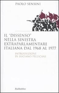 Il «dissenso» nella sinistra extraparlamentare italiana dal 1968 al 1977