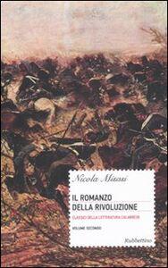 Il romanzo della rivoluzione. Vol. 2