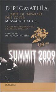 Foto Cover di Diplomathìa. ...L'arte di imparare due volte: messaggi dal G8..., Libro di  edito da Rubbettino