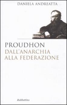 Promoartpalermo.it Proudhon dall'anarchia alla federazione Image