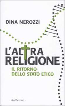 Milanospringparade.it L' altra religione. Il ritorno dello stato etico Image